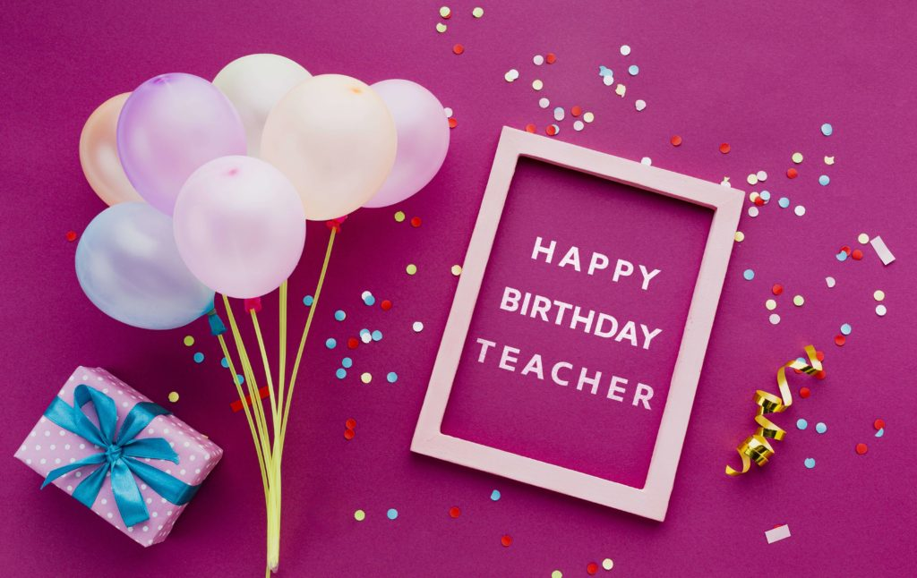 Happy Birthday Wishes for Teacher