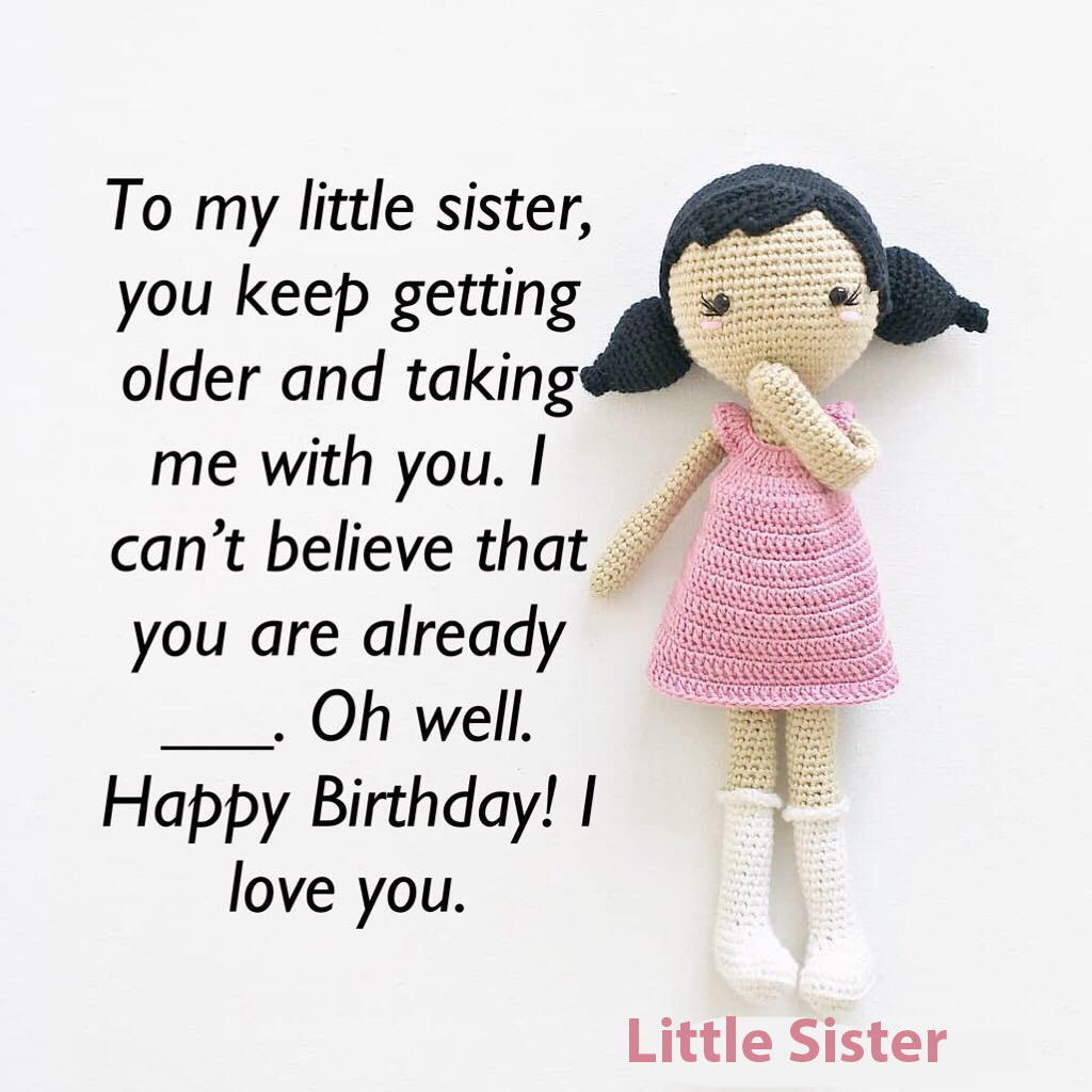 happy birthday wishes for little sister 4