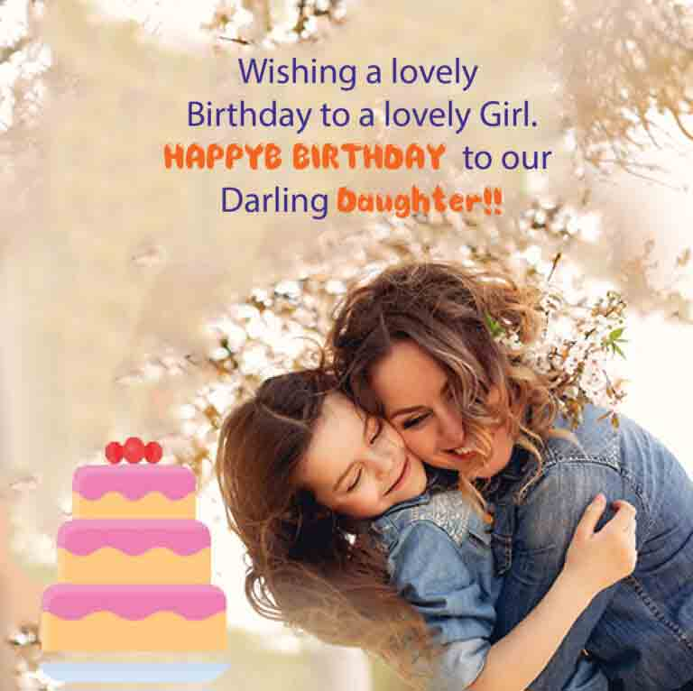 HAPPY-BIRTHDAY-WISHES-TO-DAUGHTER-PICTURE